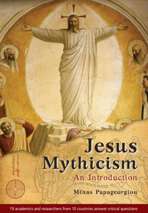 Jesus Mythicism: An Introduction, Minas Papageorgiou, Daidaleos Publications - www.daidaleos.gr